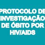 protocolo-de-investigacao-de-obito-por-hiv-aids